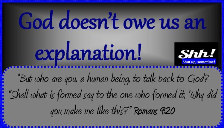 God doesn't owe us